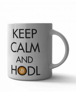 Keep Calm and Hodl Kupa Bardak